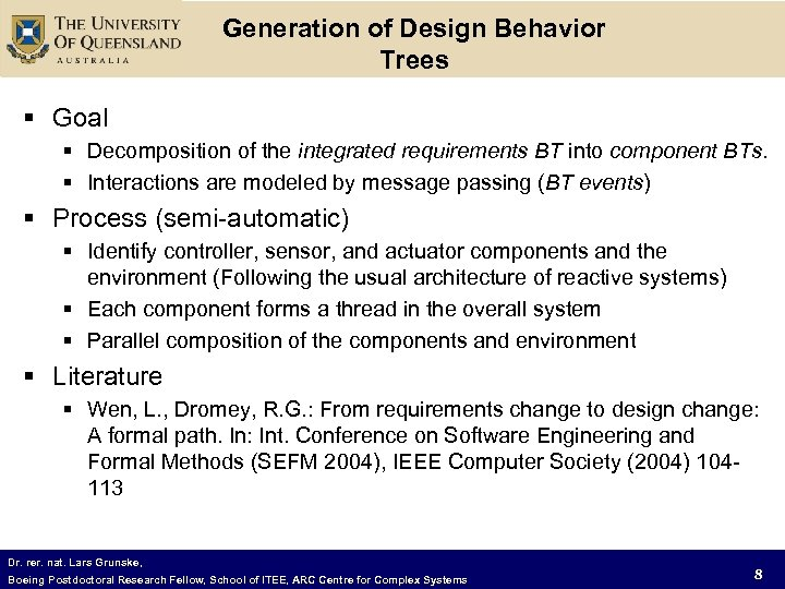 Generation of Design Behavior Trees § Goal § Decomposition of the integrated requirements BT