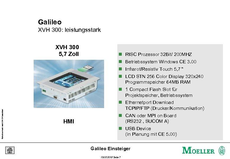 Galileo XVH 300: leistungsstark XVH 300 5, 7 Zoll n RISC Prozessor 32 Bit/