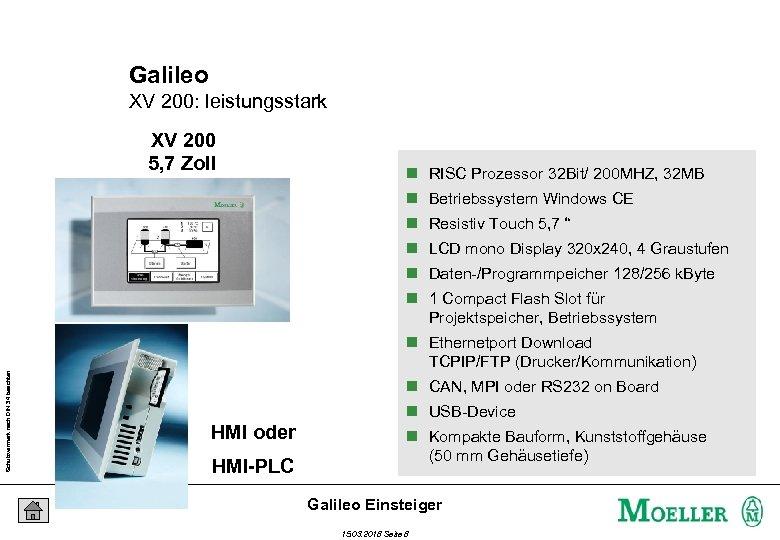 Galileo XV 200: leistungsstark XV 200 5, 7 Zoll n RISC Prozessor 32 Bit/