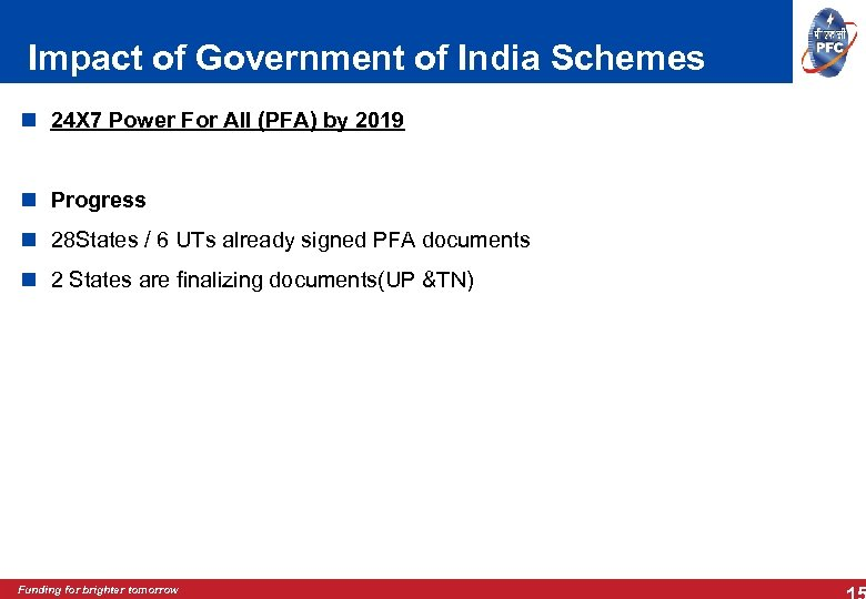 Impact of Government of India Schemes 24 X 7 Power For All (PFA) by