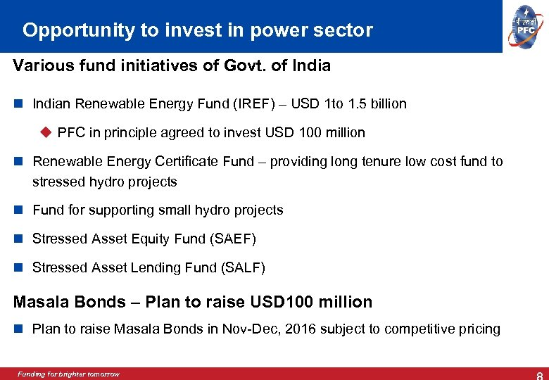 Opportunity to invest in power sector Various fund initiatives of Govt. of Indian Renewable