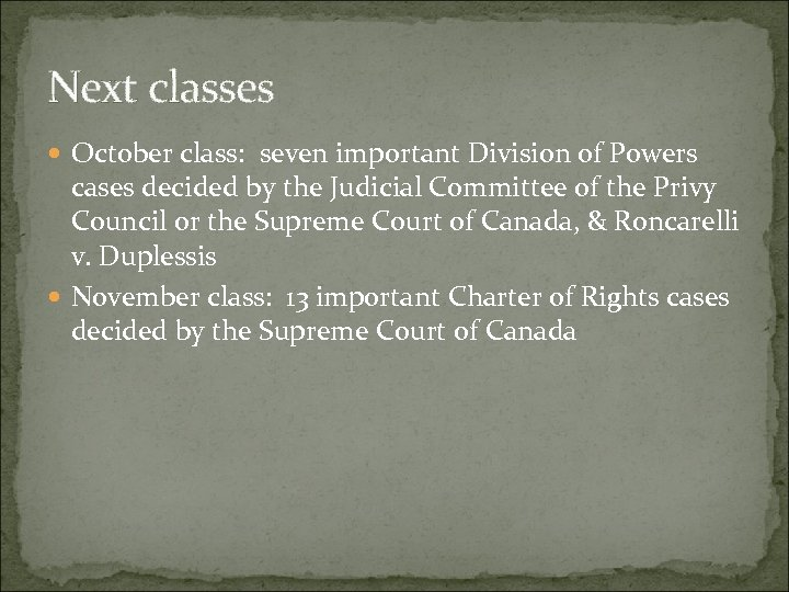 Next classes October class: seven important Division of Powers cases decided by the Judicial
