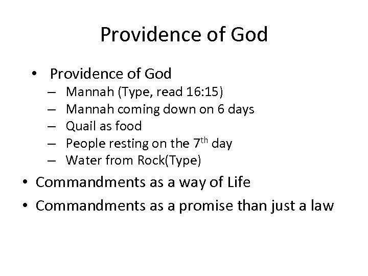 Providence of God • Providence of God – – – Mannah (Type, read 16: