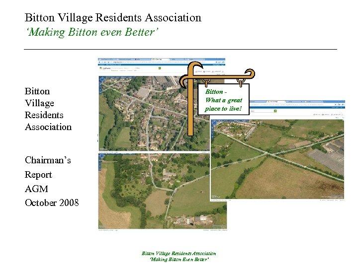 Bitton Village Residents Association 'Making Bitton even Better' Bitton Village Residents Association Bitton What