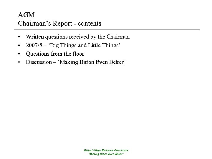 AGM Chairman's Report - contents • • Written questions received by the Chairman 2007/8