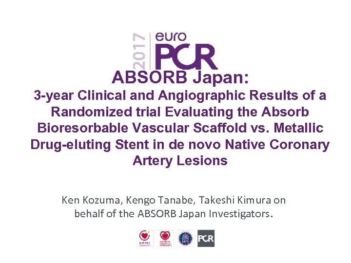 ABSORB Japan: 3 -year Clinical and Angiographic Results of a Randomized trial Evaluating the