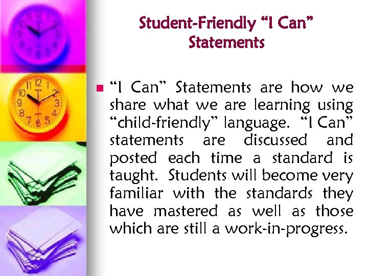 "Student-Friendly ""I Can"" Statements n ""I Can"" Statements are how we share what we"