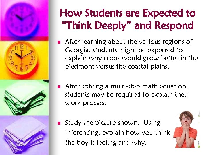 "How Students are Expected to ""Think Deeply"" and Respond n After learning about the"