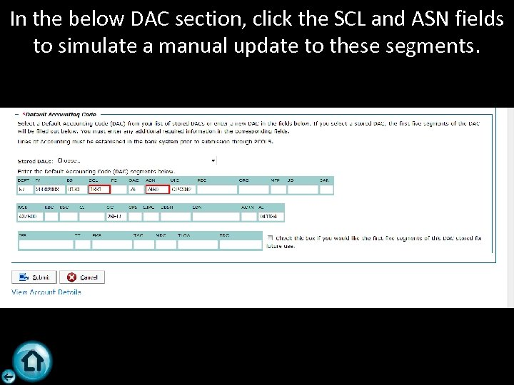 In the below DAC section, click the SCL and ASN fields to simulate a