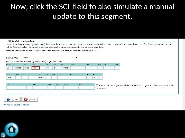Now, click the SCL field to also simulate a manual update to this segment.