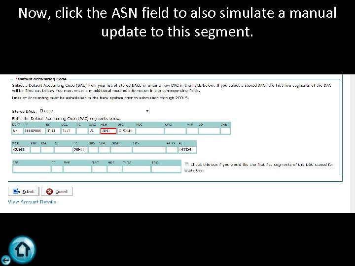 Now, click the ASN field to also simulate a manual update to this segment.