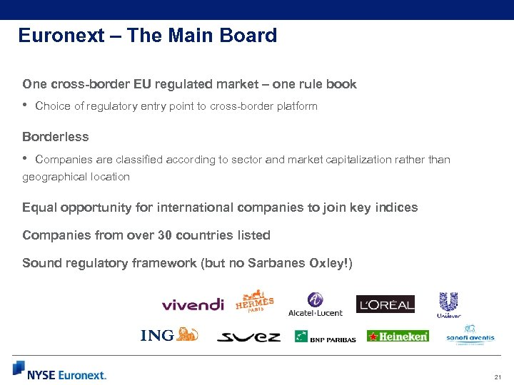 Euronext – The Main Board One cross-border EU regulated market – one rule book