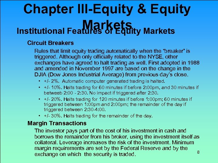 Chapter III-Equity & Equity Markets Institutional Features of Equity Circuit Breakers Rules that limit