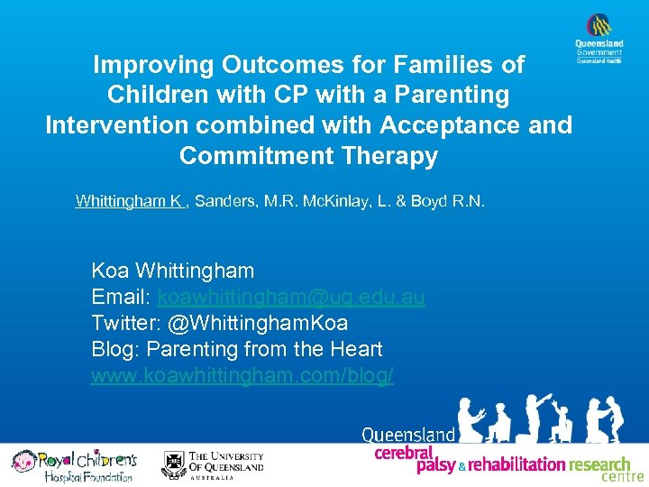 Improving Outcomes for Families of Children with CP with a Parenting Intervention combined with
