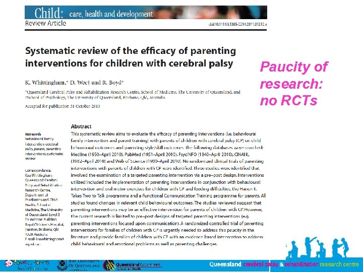 Paucity of research: no RCTs