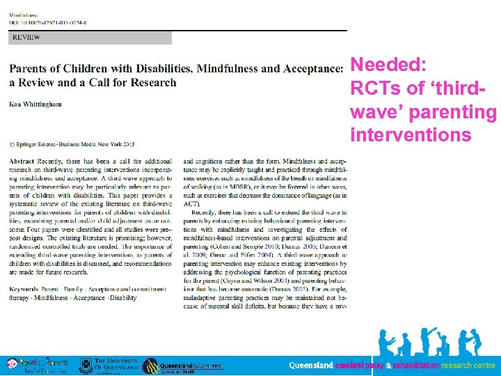 Needed: RCTs of 'thirdwave' parenting interventions