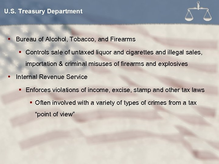 U. S. Treasury Department Bureau of Alcohol, Tobacco, and Firearms § Controls sale of