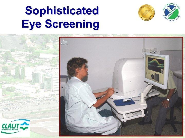 Sophisticated Eye Screening 25