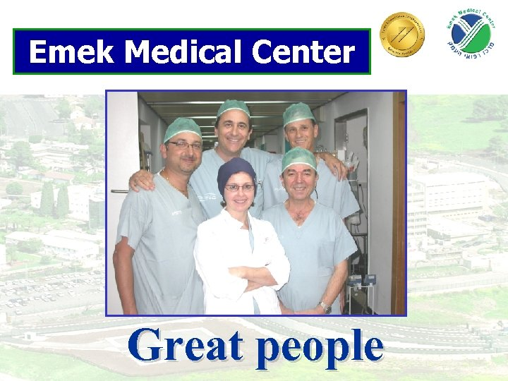Emek Medical Center Great people 30