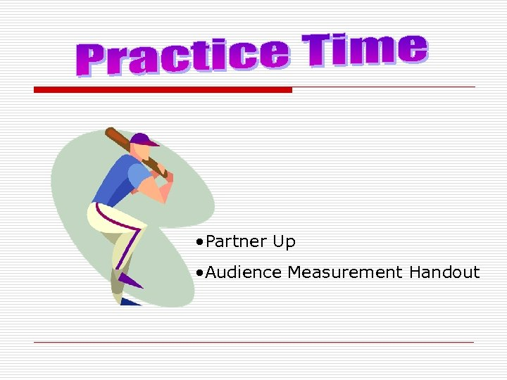 • Partner Up • Audience Measurement Handout