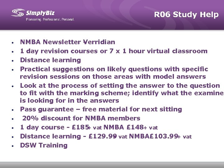 R 06 Study Help • • • NMBA Newsletter - Verridian 1 day revision