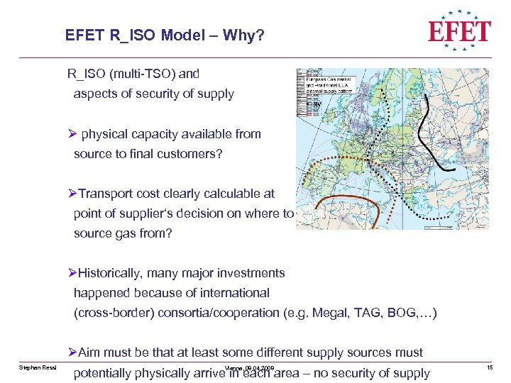 EFET R_ISO Model – Why? R_ISO (multi-TSO) and aspects of security of supply Ø