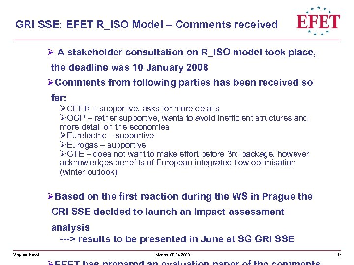 GRI SSE: EFET R_ISO Model – Comments received Ø A stakeholder consultation on R_ISO