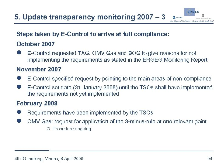 5. Update transparency monitoring 2007 – 3 Steps taken by E-Control to arrive at