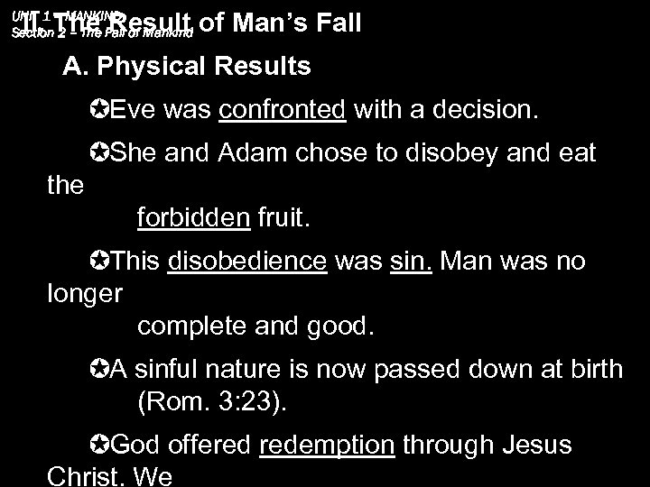 II. The Result of Man's Fall UNIT 1 – MANKIND Section 2 – The