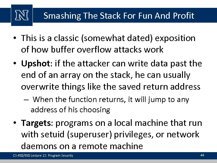 Smashing The Stack For Fun And Profit • This is a classic (somewhat dated)