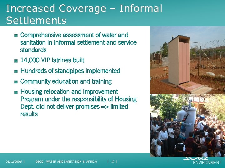 Increased Coverage – Informal Settlements Comprehensive assessment of water and sanitation in informal settlement