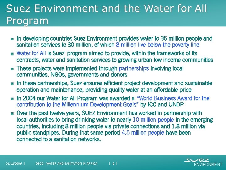 Suez Environment and the Water for All Program In developing countries Suez Environment provides