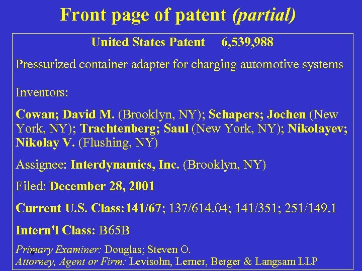 Front page of patent (partial) United States Patent 6, 539, 988 Pressurized container adapter
