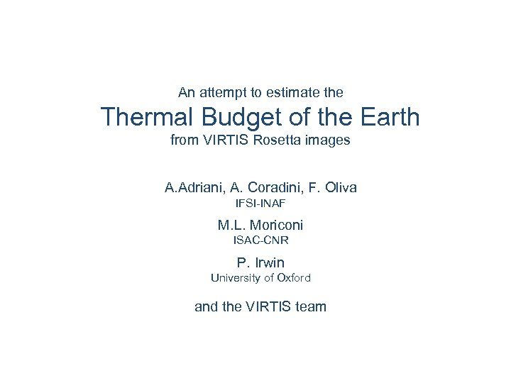 An attempt to estimate the Thermal Budget of the Earth from VIRTIS Rosetta images