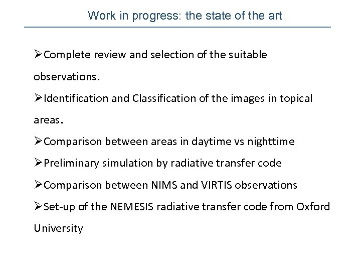 Work in progress: the state of the art ØComplete review and selection of the