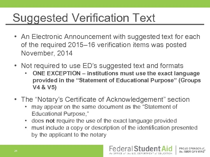 Suggested Verification Text • An Electronic Announcement with suggested text for each of the