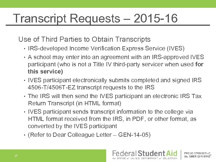 Transcript Requests – 2015 -16 Use of Third Parties to Obtain Transcripts • •