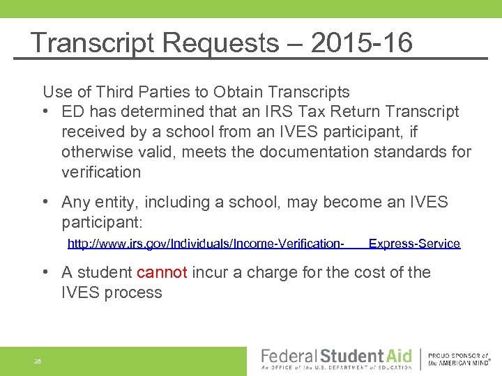 Transcript Requests – 2015 -16 Use of Third Parties to Obtain Transcripts • ED