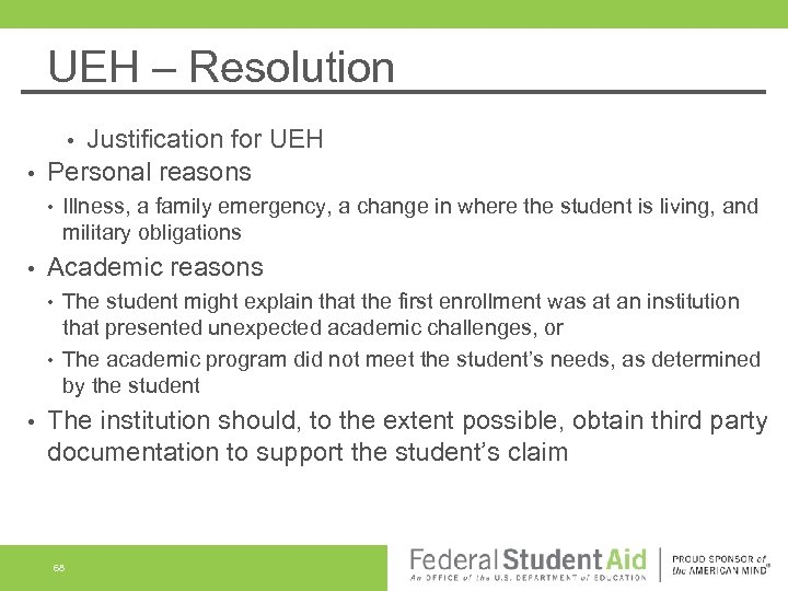 UEH – Resolution Justification for UEH Personal reasons • • Academic reasons • •