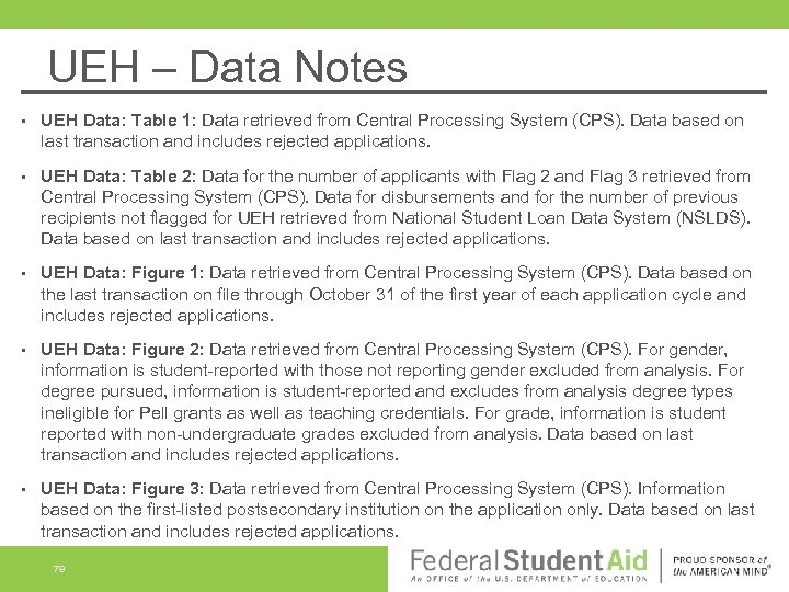 UEH – Data Notes • UEH Data: Table 1: Data retrieved from Central Processing