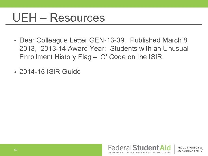 UEH – Resources • Dear Colleague Letter GEN-13 -09, Published March 8, 2013 -14