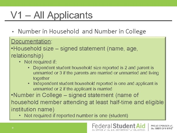 V 1 – All Applicants • Number in Household and Number in College Documentation:
