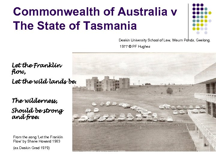 Commonwealth of Australia v The State of Tasmania Deakin University School of Law, Waurn
