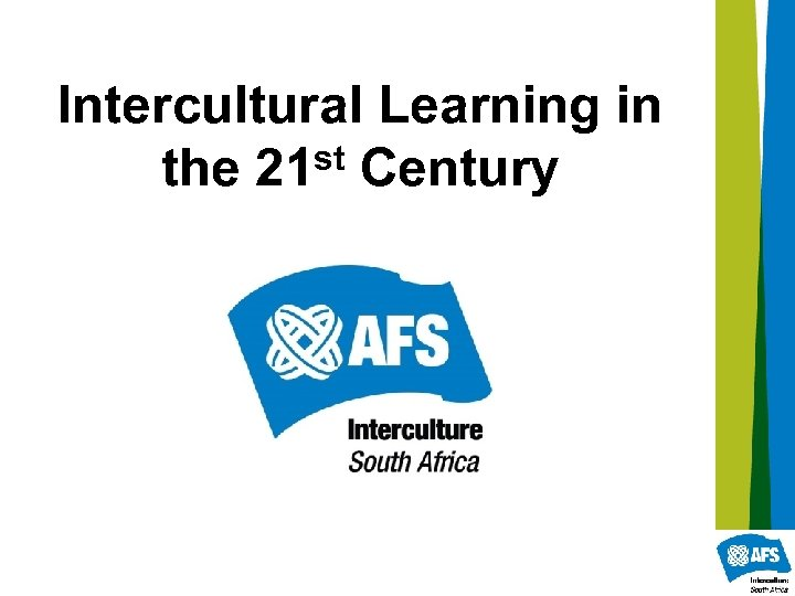 Intercultural Learning in st Century the 21