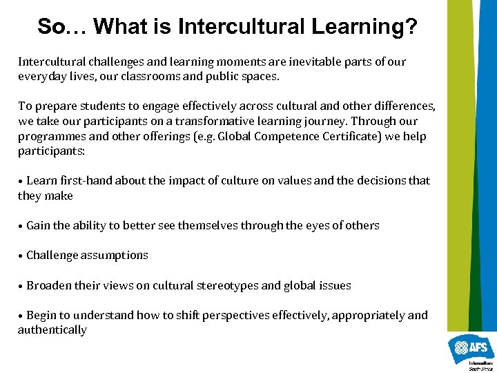 So… What is Intercultural Learning? Intercultural challenges and learning moments are inevitable parts of