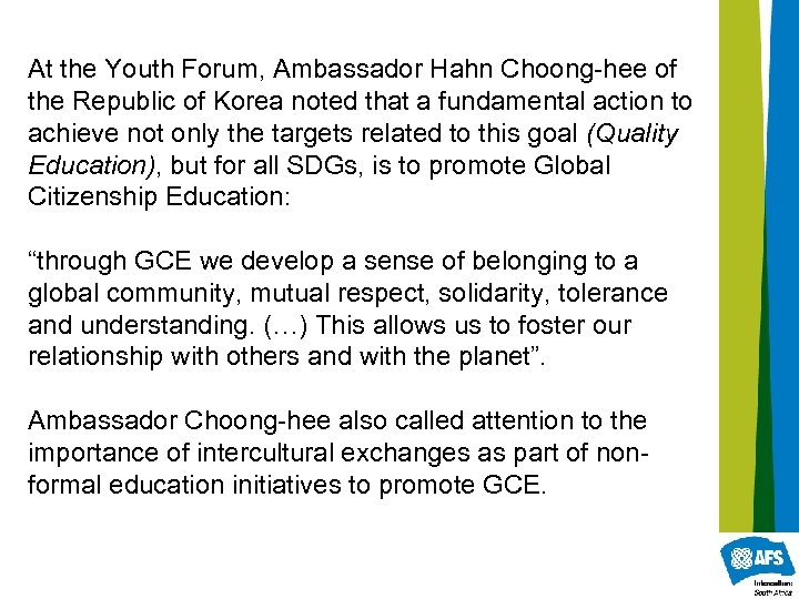 At the Youth Forum, Ambassador Hahn Choong-hee of the Republic of Korea noted that