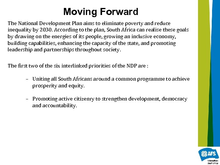 Moving Forward The National Development Plan aims to eliminate poverty and reduce inequality by