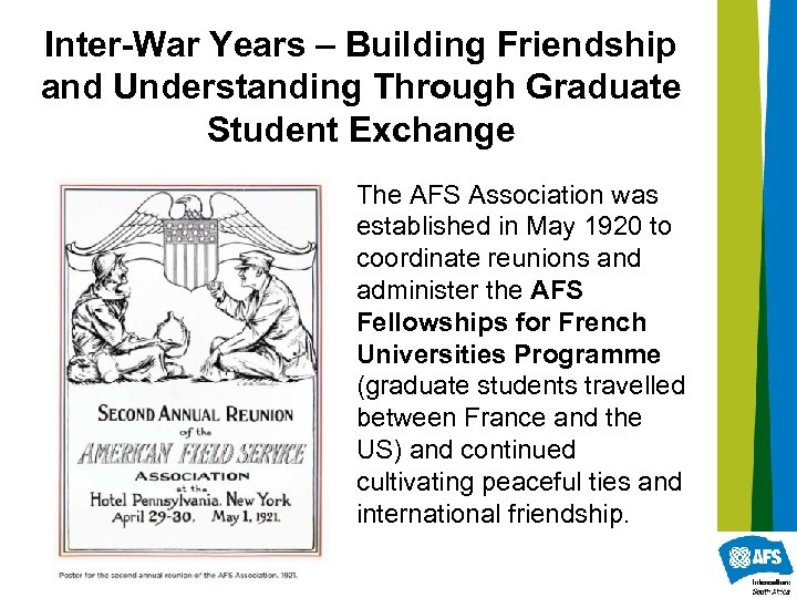 Inter-War Years – Building Friendship and Understanding Through Graduate Student Exchange The AFS Association