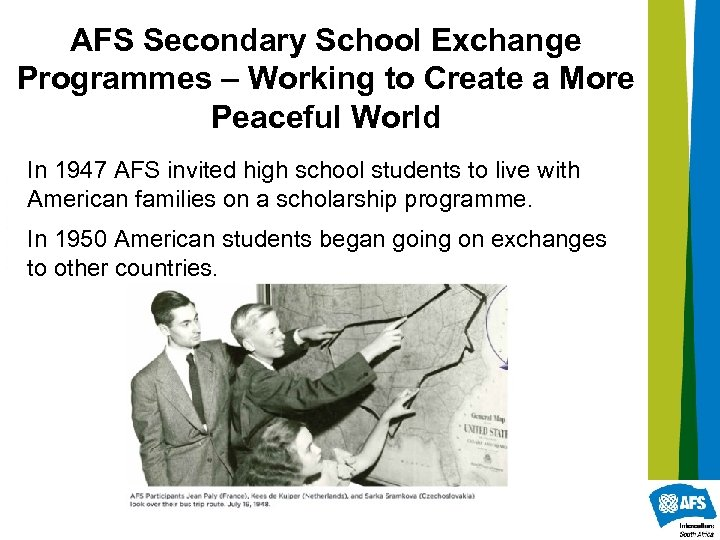 AFS Secondary School Exchange Programmes – Working to Create a More Peaceful World In