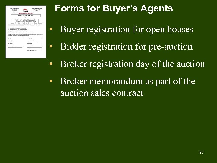 Forms for Buyer's Agents • Buyer registration for open houses • Bidder registration for